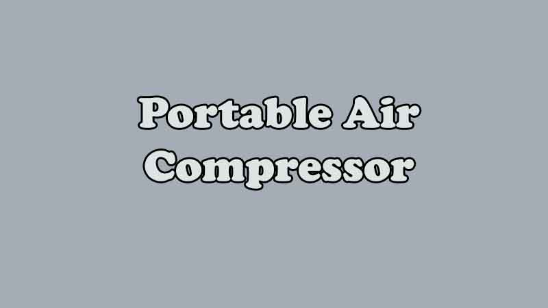 5 Best 12v Portable Air Compressors for Your Car